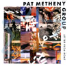 Letter from Home by Pat Metheny Group
