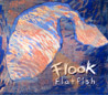 Flatfish by Flook