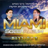The Miami Solo Album Por Yerachmiel Begun and the Miami Boys Choir