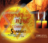 Welcoming Shabbat by Asaph Neve Shalom