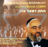 A Tribute To Yossele Rosenblatt Por Cantor Raphael Cohen