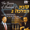 The Queen of Shabbat 2 Par Cantor Yaakov Yitzhak Rosenfeld