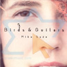 Birds & Guitars - Mika Sade