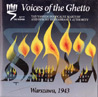 Voices of the Ghetto: Warszawa, 1943 Par Various