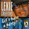 בוא נעשה מסיבה - לקסיס גריפיטס